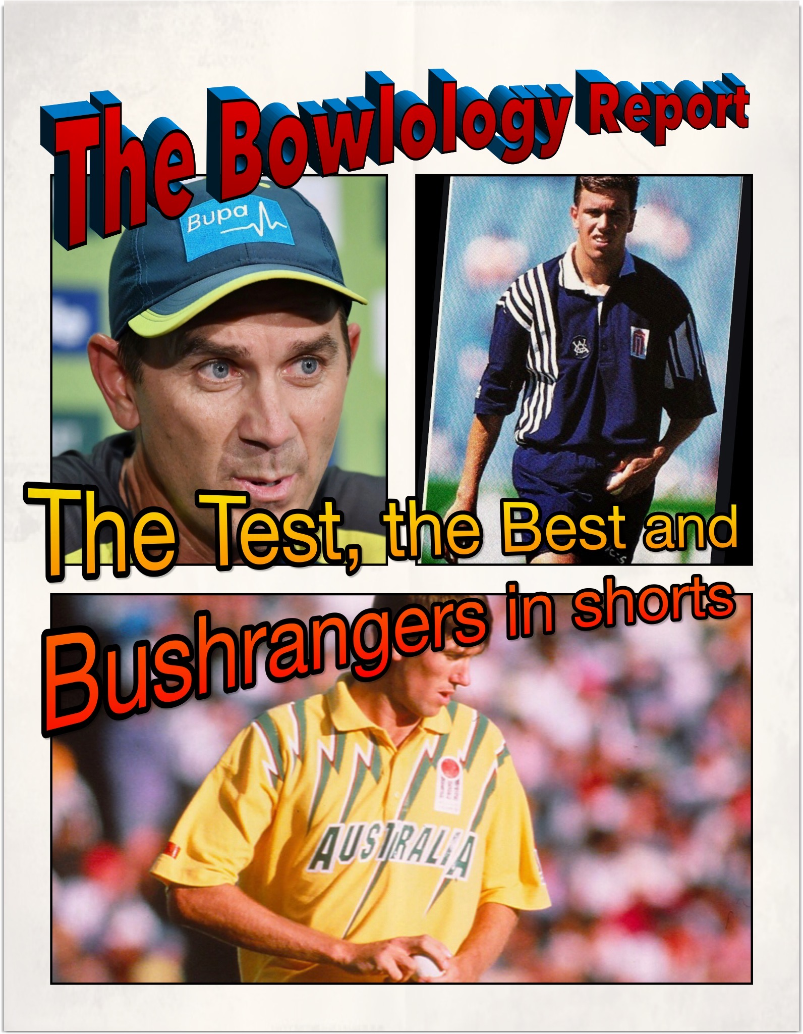 Ep 49 The Test the Best and Bushrangers in Shorts